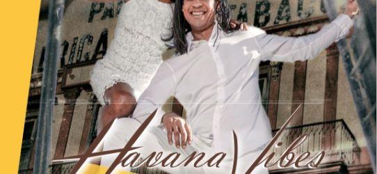 HAVANA VIBES – NEUE SINGLE – GUANTANAMERA der Sommer Remix – ein echter Ohrwurm
